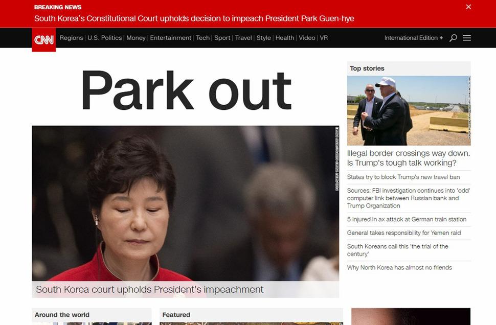 10일 헌법재판소의 박근혜 대통령 탄핵 결정 뒤 CNN이 'Park Out'이라는 제목의 기사를 홈페이지 톱으로 보도하고 있다. CNN 홈페이지 캡처/연합뉴스