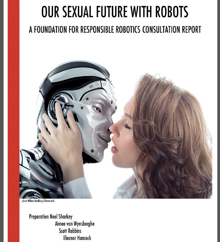 책임있는로봇연구재단의  '로봇과 함께 할 미래의 성생활' 보고서.